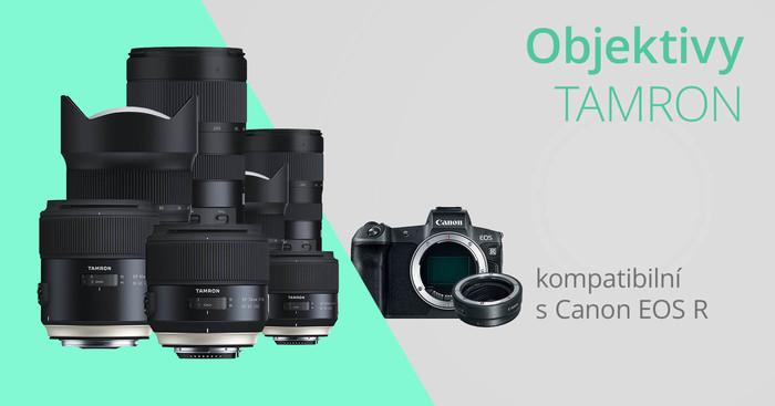 Tamron oznamuje kompatibilitu se systémem Canon EOS R