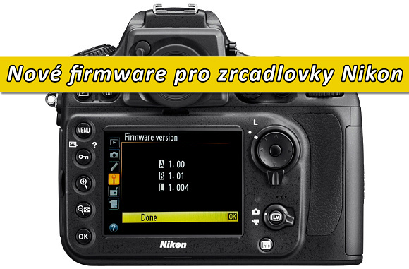 Nikon uvolnil nový firmware pro mnoho svých zrcadlovek