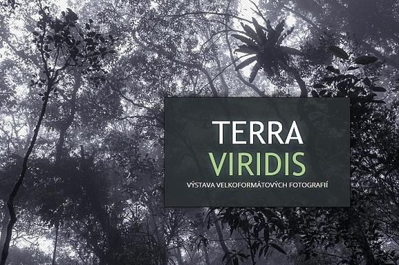Výstava Terra Viridis - Ondřej Prosický, Petr Bambousek