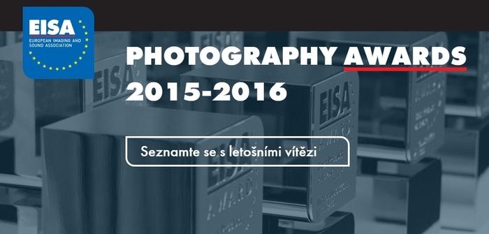 Asociace EISA udělila ocenění Photography Awards 2015-2016 nejlepší fototechnice