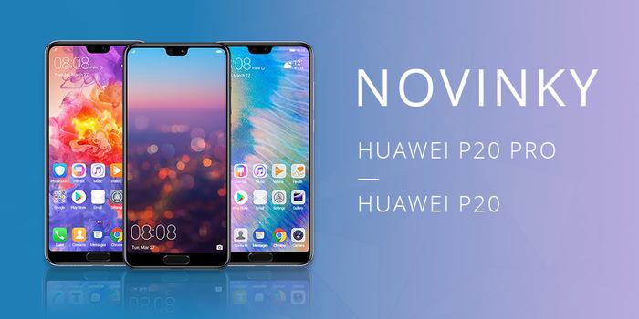 Novinky Huawei P20 a P20 Pro míří opravdu vysoko