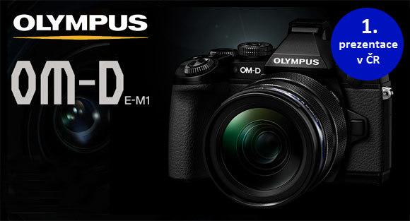 Přijďte si vyzkoušet nový Olympus OM-D E-M1 mezi prvními