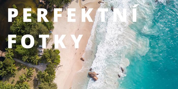 Perfektní fotky #3: Proč si na dovolenou vzít dron?