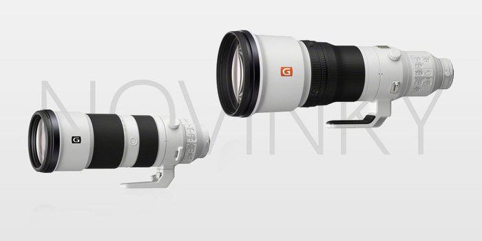 Novinky Sony 200-600 mm a 600 mm aneb další tele do sbírky?