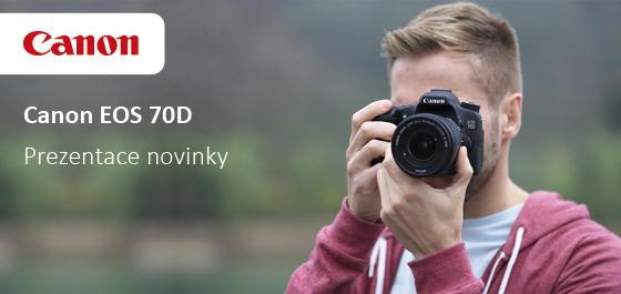 Přijďte si vyzkoušet nový Canon EOS 70D