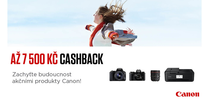 Canon není pozadu a přichází také s akcí Cashback, nyní až 7 500 Kč