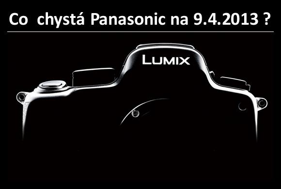 Chystá se Panasonic představit 9.4.2013 nějaké novinky?