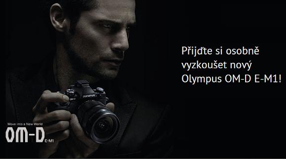 Přijďte si osobně vyzkoušet Olympus OM-D E-M1
