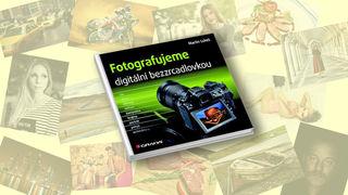 Jedinečná příležitost pro všechny zkušenější fotografy! Ukažte svou tvorbu v knize, která vyjde v několikatisícovém nákladu.