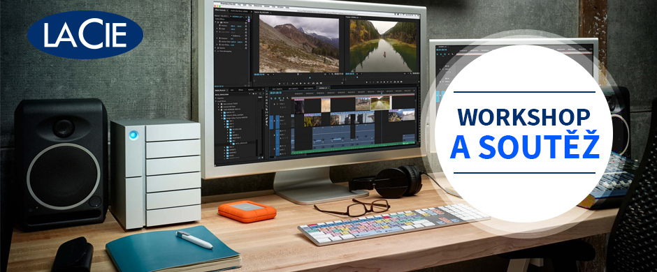 Střih 4K videozáznamu a zpracování fotografií s úložišti LaCie