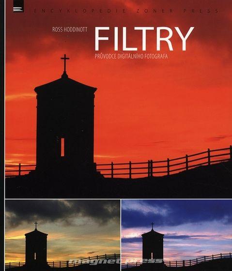 Zoner Filtry - průvodce digitálního fotografa