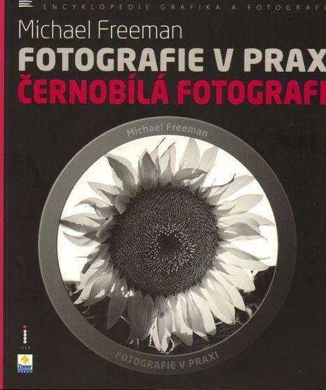 Zoner Fotografie v praxi: Černobílá fotografie