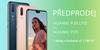Startuje předprodej Huawei P20 a P20 Lite s dárky v hodnotě až 1 780 Kč