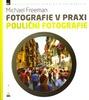 Zoner Fotografie v praxi: Pouliční fotografie