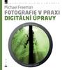 Zoner Fotografie v praxi: Digitální úpravy