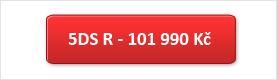 5DS R - 101.990 Kč