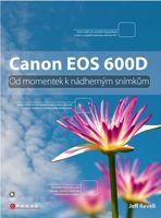 CPress Canon EOS 600D - Od momentek k nádherným snímkům