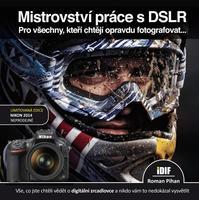 IDIF Mistrovství práce s DSLR pro Nikon 2014