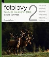 Zoner Fotolovy 2 - Naučte se fotografovat dobře zvířata v přírodě