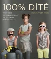 Zoner 100% Dítě - Průvodce fotografováním dětí v úplně novém světle