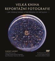 CPress Velká kniha reportážní fotografie + DVD