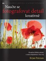 Zoner Naučte se fotografovat detail kreativně