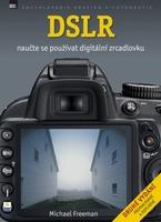 Zoner DSLR - Naučte se používat digitální zrcadlovku
