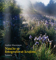 Zoner Naučte se fotografovat krajinu - Šumava