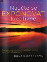 Zoner Naučte se exponovat kreativně - nové, přepracované a doplněné vydání