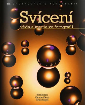 Svícení – věda a magie ve fotografii
