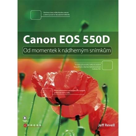 CPress Canon EOS 550D - Od momentek k nádherným snímkům