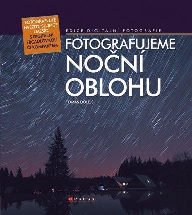 CPress Fotografujeme noční oblohu