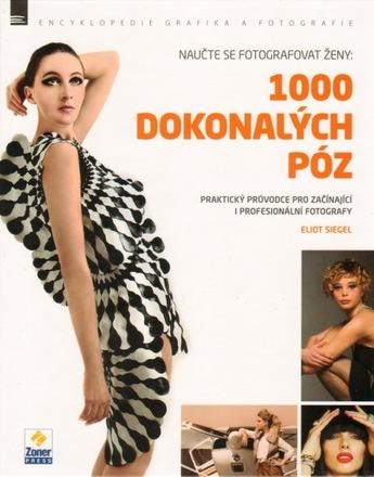 Zoner Naučte se fotografovat ženy: 1000 dokonalých póz