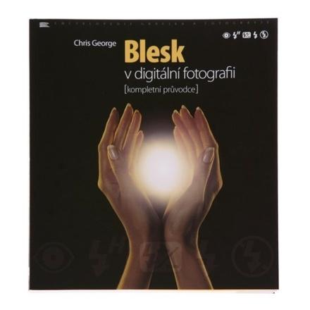 Zoner Blesk v digitální fotografii - kompletní průvodce