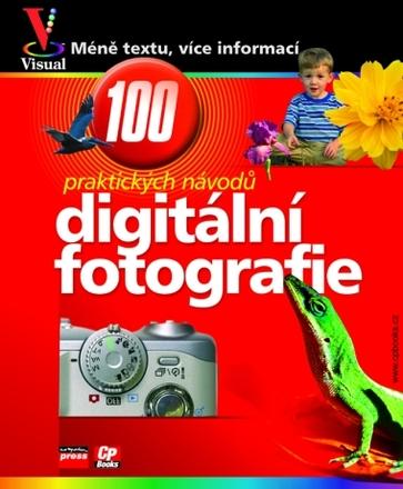 CPress Digitální fotografie - 100 praktických návodů