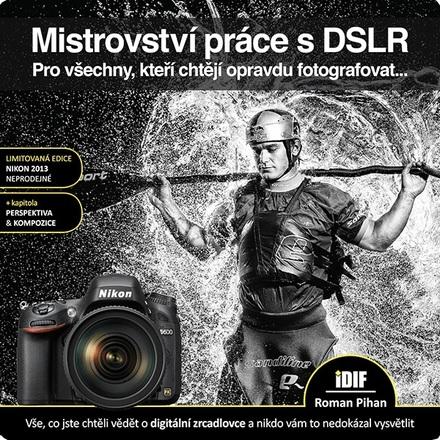 IDIF Mistrovství práce s DSLR pro Nikon 2013