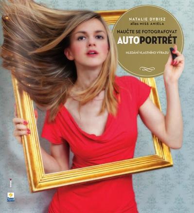 Zoner Naučte se fotografovat autoportrét