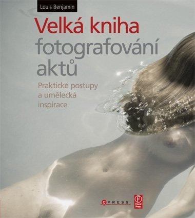 CPress Velká kniha fotografování aktů