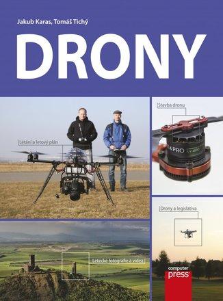 CPress DRONY - vše co potřebujete o dronech vědět