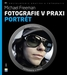 Zoner Fotografie v praxi: Portrét